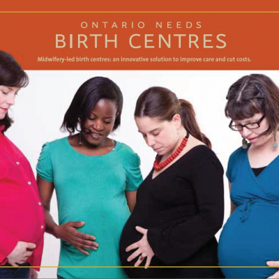 Ontario Needs #BirthCentres Now