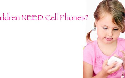 Children and Cell Phones – Oh Give Me a Break!
