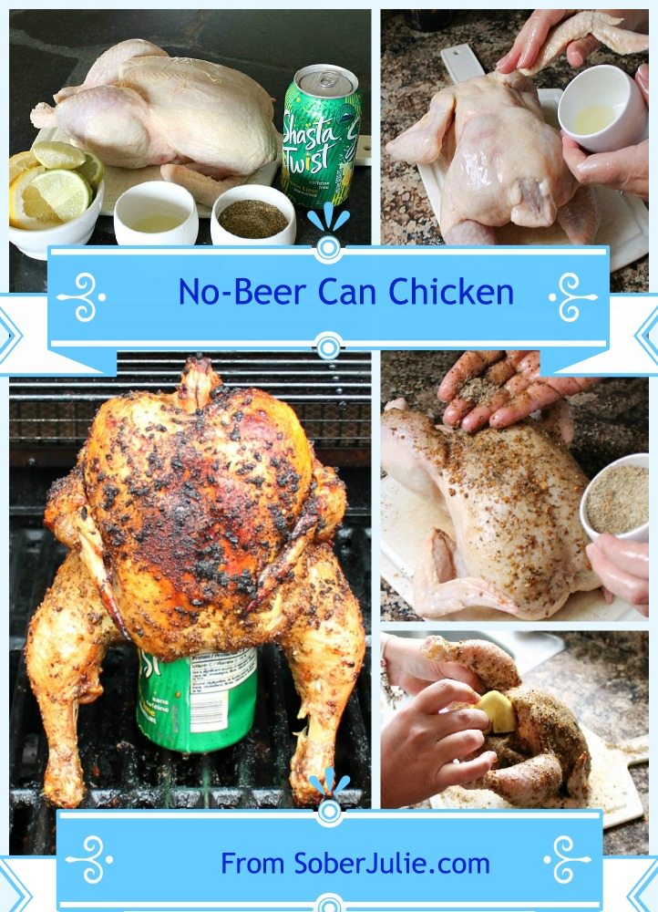 No Beer Can Chicken Easy Chicken Recipe @SoberJulie collage image