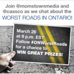 CAA Worst Roads Campaign Twitter Party #ONWorstRoads