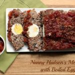 Nanny Hudson's Meatloaf with Hard Boiled Eggs