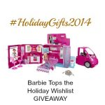 Barbie Tops the Holiday Wishlist – GIVEAWAY #HolidayGifts2104
