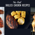 No-Fail Grilled Chicken Recipes