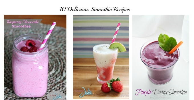 10 Delicious Smoothie Recipes – Everyone Will Love Them