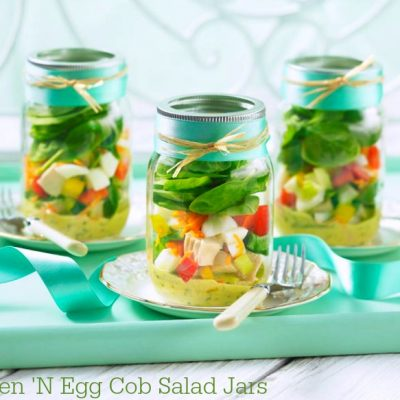 Debunking #EggMyths and Chicken 'N Egg Cob Salad Jars