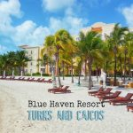 blue haven resort turks and caicso slider