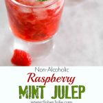 Raspberry Mint Julep Recipe – Non Alcoholic