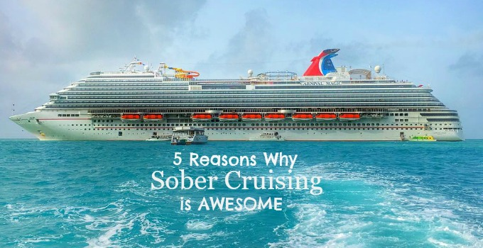 5 Reasons to Take a Cruise – for Sober Travellers