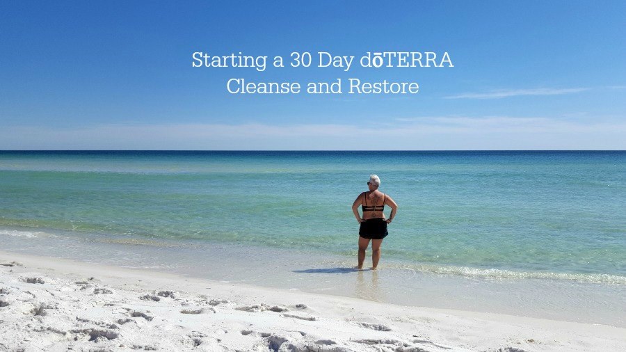 Starting a 30 Day dōTERRA Cleanse and Restore