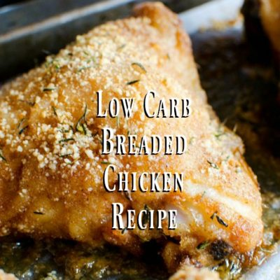 Low Carb Breaded Chicken Recipe