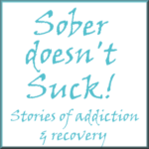 Learning to Live Drug Free - A Reader's Story on Sober doesn't Suck!
