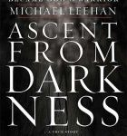 Ascent From Darkness – Book Review
