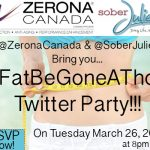 Zerona Canada Twitter Party Alert #FatBeGoneAThon