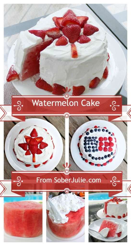 Watermelon Cake for Canada Day & 4th of July @SoberJulie.com #dessert #CanadaDay #July4