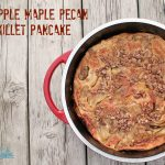 Apple Maple Pecan Skillet Pancake Recipe
