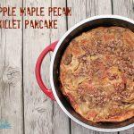 Apple Maple Pecan Skillet Pancake Recipe