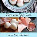 Ham and Egg Cups Collage SoberJulie.com