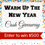 $500 Warm Up The New Year Cash Giveaway – Open WW