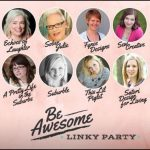 Be Awesome Party Linky Party! Come Link up your Recipes, DIY and Crafts