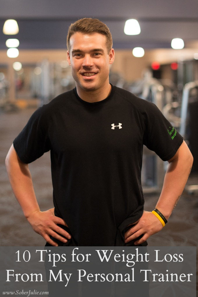 10 Tips for Weight Loss From My Personal Trainer