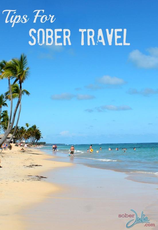 tips for sober travel soberjulie