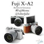 Fuji X-A2 Review and a GIVEAWAY! #FujiMoms