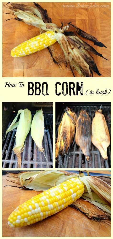 soberjulie-how-to-bbq-corn-in-husk