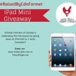 Canadian Raised Chicken –  Win an iPad #RaisedByCdnFarmer