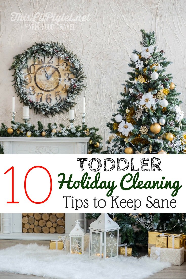 10-toddler-holiday-cleaning-tips-to-keep-sane-pin