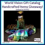 World Vision Gift Catalog Handcrafted Items (arv $490) Giveaway!