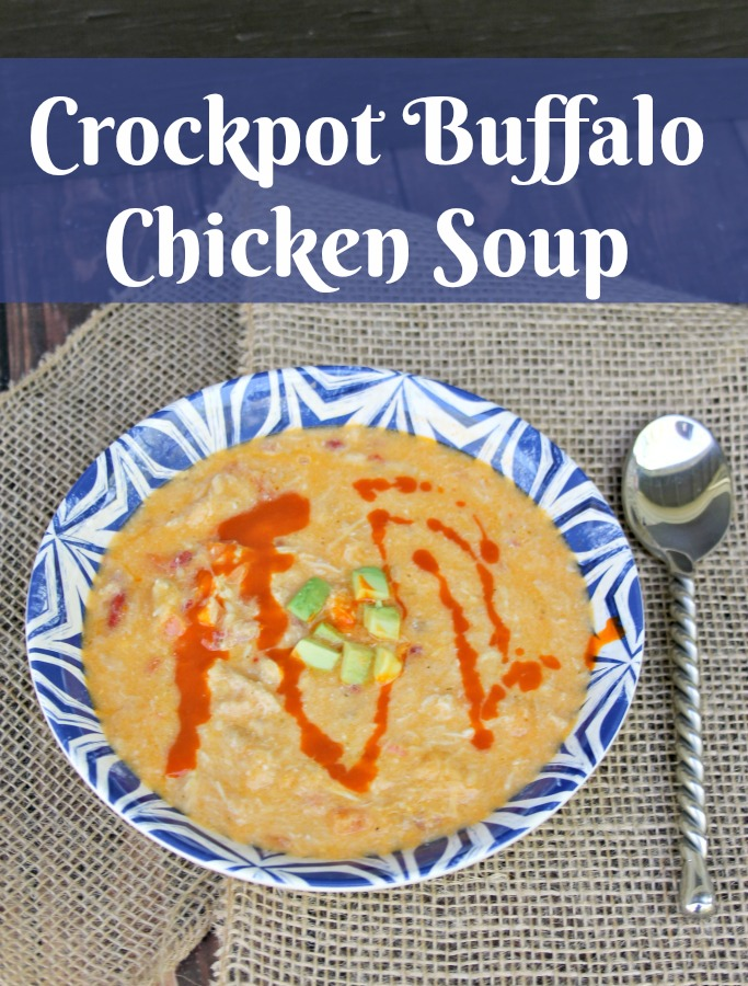 Crockpot Buffalo Chicken Soup that is easy and a huge time saver!